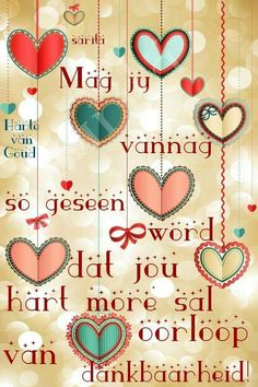 Mag jy vannag so geseen word Best Birthday Wishes Quotes, Happy Birthday Wishes Cards, Birthday Messages, Good Morning Gorgeous, Good Morning Good Night, Hug Quotes, Qoutes, Life Quotes, Happy Birthday Vintage