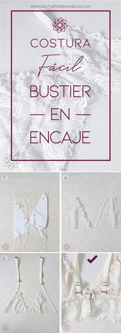 Costura fácil: Bustier en encaje. – Nocturno Design Blog Underwear Pattern, Design Blog, New Fashion, Diy And Crafts, Sewing Patterns, Fashion Dresses, Fancy, Lingerie, Corset