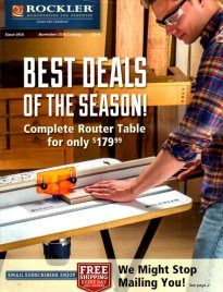 Shop the latest woodworking catalog for woodworking tools, plans, finishing and hardware online at Rockler Woodworking and Hardware. Find thousands of woodworking supplies like drawer slides, hardwoods, cabinet hinges, and knobs and pulls. Plus, Rockler has great tools like router tables, clamps, roller ball stands, and more for your workshop. Free woodworking catalog.