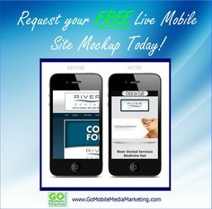 Request a FREE Live Mobile Site Mockup!  You can read more about it on today's blog:  http://www.gomobilemediamarketing.com/request-a-free-mobile-site-mockup/