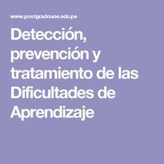Detección, prevención y tratamiento de  las Dificultades de Aprendizaje