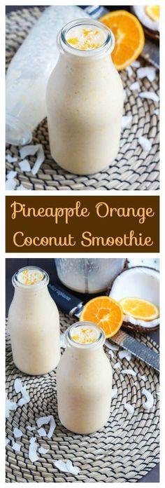 Pineapple Orange Coconut Smoothie serves 2-4: coconut milk, oranges, bananas, pineapple, yogurt