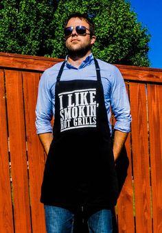 Apron for Man I Like Smokin' Hot Grills Funny BBQ Apron | ApronMen.com