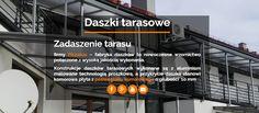 Stawiamy na najwyższą jakość wykonania! http://www.piccolux.pl/portfolio/daszki-tarasowe/