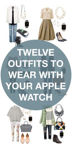 twelve outfit ideas to wear with your apple watch // click for outfit details
