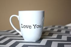 """Just added. A perfect """"just because"""" gift.  Love You.  Mug"""