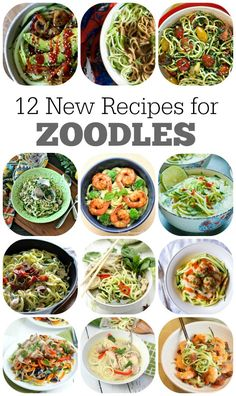 12 New Recipes for Zoodles (Zucchini Noodles)