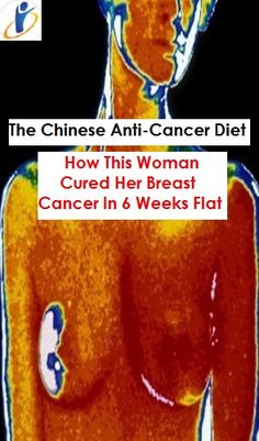 The Chinese Anti-Cancer Diet: How This Woman Cured Her Breast Cancer In 6 Weeks Flat