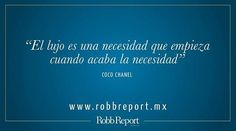 #quotes #quoteoftheday #qote #lifequotes #motivationalquotes #inspirationalquotes #instaquote #frases #cocochanel @chanelofficial  via ROBB REPORT MEXICO MAGAZINE OFFICIAL INSTAGRAM - Luxury  Lifestyle  Style  Travel  Tech  Gadgets  Jewelry  Cars  Aviation  Entertainment  Boating  Yachts