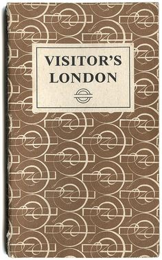 Book Cover Design, Book Design, British Books, London Guide, London Pictures, Vintage Book Covers, London Transport, Vintage London, Pattern Books
