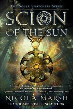 Mythical Books: You just might find your next read! Scion of the Sun (Solar Snatchers, #1) by Nicola Marsh & The Looking Glass by Jessica Arnold