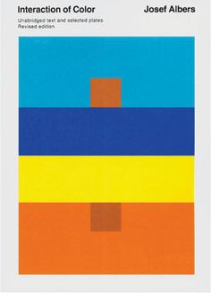 Interaction of Color: Josef Albers