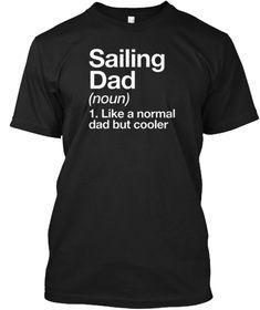 Sailing Dad Definition T Shirt Black T-Shirt Front