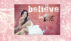believe in love. <<>> www.kendrakeir.com/blog beauty sessions, kids custom stylized sessions Quote Art, Art Quotes, Inspirational Quotes, Photo Quotes, My Photos, My Arts, Creative, Blog, Kids