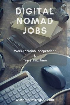 You have most probably heard about digital nomads who wonder the planet and work online to fund their travels.  Technology today has made it possible for many to work remotely without ever having to go to an office.    This means you can work from home, a coffee shop or even the beach.  Does this sound like something you'd like to do?  The good news is that it's not that difficult to find digital nomad jobs.  Start slow and work in your spare time.
