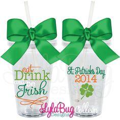 Eat, Drink & Be Irish Personalized Acrylic Tumbler St. Patrick's Day, St. Patrick's Day Cup LylaBugDesigns