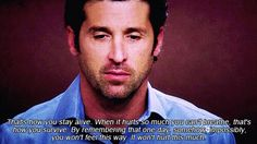 """...When it hurts so much you can't breathe, that's how you survive...."" Grey's Anatomy quotes"