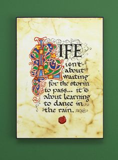 Life isn't about waiting for the storm to pass... It's about learning to dance in the rain.  (Dance in the Rain Plaque)