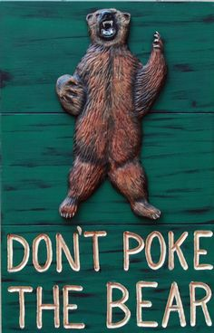 Some good advice: don't poke the bear. #SicEm