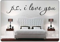 P.S. I Love You Bedroom Removable Wall Vinyl Decal . Starting at $1 on Tophatter.com!