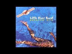 LITTLE RIVER BAND GREATEST HITS FULL ALBUM - YouTube