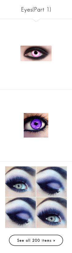 """Eyes(Part 1)"" by mutantsatyr314 ❤ liked on Polyvore featuring beauty products, makeup, eye makeup, eyes, contacts, beauty, extra, purple, eyeshadow and filler"