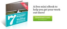 Free mini eBook: 7 Simple Ways to Market Your Wedding Photography Business