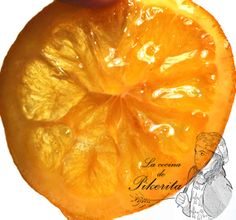 La cocina de Pikerita: Naranja confitada sin azúcar. Gracias Dayelet