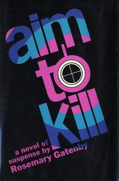 Aim to Kill. Designed by S.A. Summit