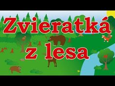 🐿🇸🇰 Zvieratká z lesa - animované zvuky zvierat pre deti a najmenších - zvuky zvierat žijúcich v lese - YouTube