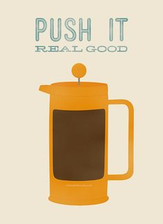 Push It Real Good by