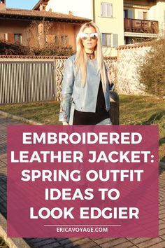 Embroidered leather jacket is this season's biggest hit, and you can't go wrong with leather. Embroidery has been everywhere this season.