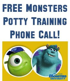For any family or friends that have children that they are potty training... FREE Monsters University Potty Training Phone Call for the Kids!