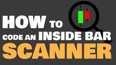 Create an Inside Bar Scanner for Narrow Range Bar Trading Strategy Angel Broking, Inside Bar, Main Idea, Trading Strategies, Need To Know, Range, Coding, Create, Videos