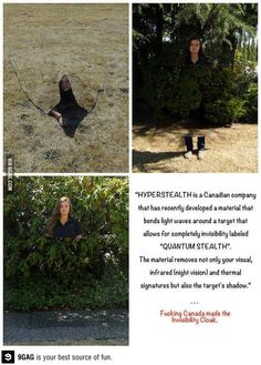 Funny pictures about Canada made the invisibility cloak. Oh, and cool pics about Canada made the invisibility cloak. Also, Canada made the invisibility cloak. Gi Joe, Invisibility Cloak, Hilarious, Funny Memes, To Infinity And Beyond, Look At You, Looks Cool, Mind Blown, In This World