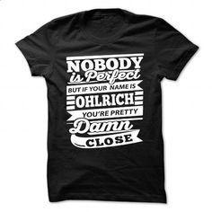OHLRICH - #retirement gift #shirt for women. BUY NOW => https://www.sunfrog.com/Camping/OHLRICH-107434350-Guys.html?60505