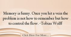 Tobias Wolff Quotes About Funny - 26344