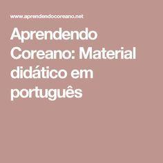 Aprendendo Coreano: Material didático em português