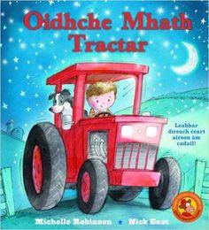 Gaelic Goodnight Tractor.