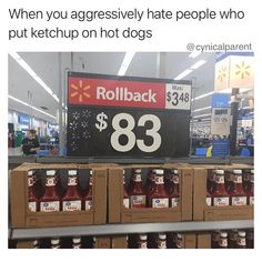 Some people swear that ketchup has no business on a hot dog unless you're a kid. Agree or disagree? Parent Humor, Hate People, Hot Dog, Ketchup, Parenting, Business, Funny, Kids, Young Children