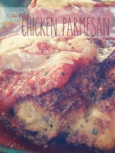 Easy & Crispy Chicken Parmesan