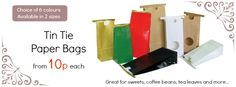 Great value tin tie bags from 10p each. Choice of 6 colours and available in 2 sizes. Come and take a look!