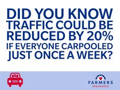 Driving to work with a coworker or friend can speed up your commute and help reduce carbon emissions.