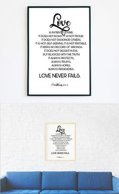 "☆ A Beautiful Print for your Home. Black text with Bible Verse.☆  ""Love is patient, it is kind, it does not boast, it is not proud. It does not dishonor others, It is not self-seeking, it is not irritable, it keeps no record of wrongs. It does not delight in evil, but rejoices with the truth. It always protects, always trusts, always hopes, always perseveres. Love never fails. "" 1 Corinthians 13:4-8  Make your house look cozy and bright with this print!"