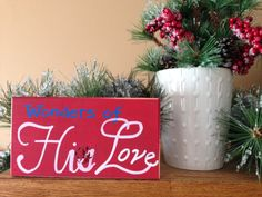 WONDERS OF HIS LOVE - wood art - home decor - CHRISTmas etsy.com.shop/ShareHisBlessings  Thanks for viewing my work! I can customize all my projects to fit your style. Let me know if you are looking for a certain color, size or phrase – I'd be happy to make it just for you! Stay Blessed..