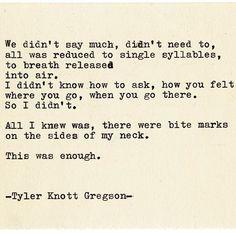 Typewriter Series #2132 by Tyler Knott Gregson