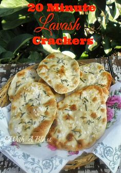20 Minute Lavash Crackers ~ Savory Crackers in under 20 minutes - start to eat ! Use with dip, a salad topping or as a party snack #Crackers #QuickAndEasyRecipe