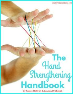 The Hand Strengthening Handbook Written by: Claire Heffron OTR/L and Lauren Drobnjak PT is a collection of fun and playful hand strengthening ideas Work Activities, Motor Activities, Picnic Activities, Everyday Activities, Pediatric Occupational Therapy, Therapy Tools, Hand Therapy, Therapy Ideas, Core Muscles