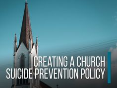 Creating A Church Suicide Prevention Policy - Church and Mental Health Professional Counseling, Staff Meetings, Stress And Depression, Mental Health Resources, Feeling Lost, Healthy Aging, Normal Life, Talking To You, Helping People