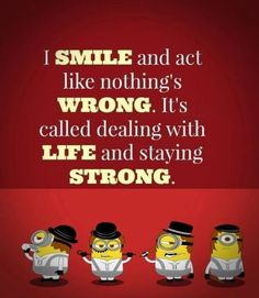 Funniest Minions stay strong. 。◕‿◕。 See my Despicable Me Minions pins https://www.pinterest.com/search/my_pins/?q=minions